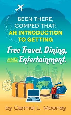 Been There, Comped That, Free Travel eBook